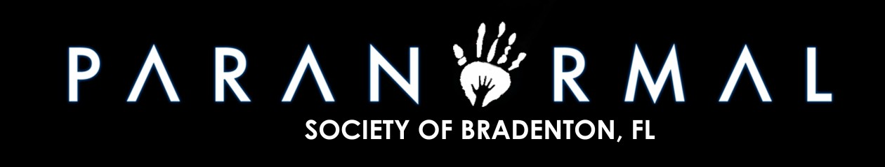 Paranormal Society of Bradenton, FL